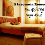 3 Insomnia Remedies You Might Not Know About