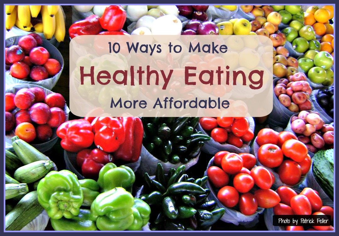 How to Make Healthy Eating More Affordable
