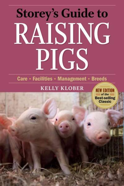 Storeys Guide to Raising Pigs