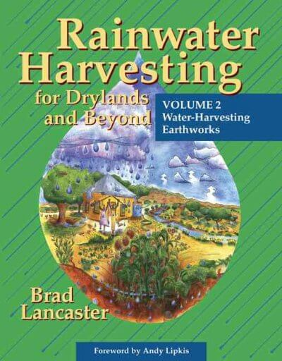 Rainwater Harvesting for Drylands and Beyond